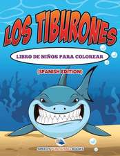 Los Tiburones Libro De Niños Para Colorear (Spanish Edition)
