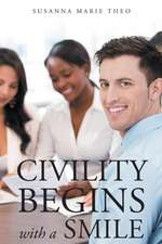 Civility Begins with a Smile