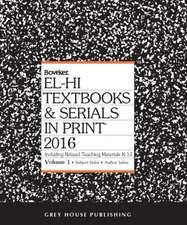 El-Hi Textbooks & Serials in Print - 2 Volume Set, 2016