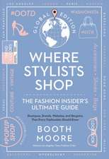 Where Stylists* Shop: *and Designers, Bloggers, Models, Artists, Fashion Insiders, And Tastemakers