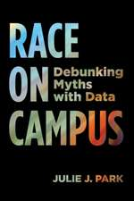 Park, J:  Race on Campus