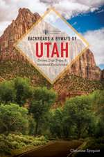Backroads and Byways of Utah 2e