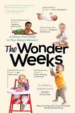 The Wonder Weeks – A Stress–Free Guide to Your Baby`s Behavior