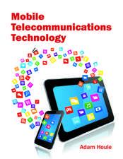 Mobile Telecommunications Technology
