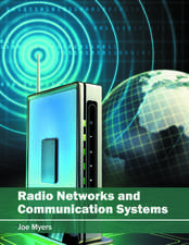 Radio Networks and Communication Systems