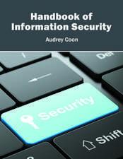 Handbook of Information Security