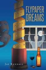 Flypaper Dreams