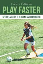 Play Faster