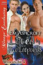 Loved by Two Leopards [Wildcats, Inc. 4] (Siren Publishing Menage Everlasting)