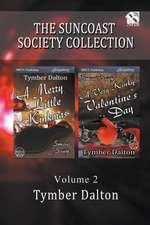 The Suncoast Society Collection, Volume 2 [A Merry Little Kinkmas