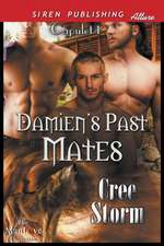 Damien's Past Mates [Capulet 1] (Siren Publishing Menage Amour Manlove)