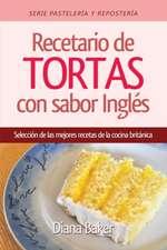 Recetario de Tortas y Pasteles Con Sabor Ingles