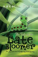 The Tale of the Late Bloomer