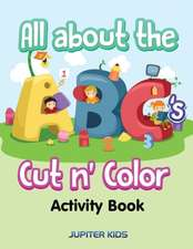 All about the ABC's Cut n' Color Activity Book