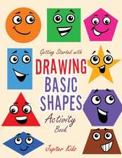 Getting Started with Drawing Basic Shapes Activity Book