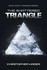 The Shattered Triangle