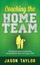 Coaching the Home Team