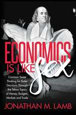 Economics Is Like Sex