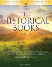 The Historical Books BOOK 1