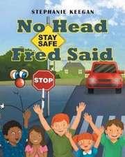 No Head Fred Said