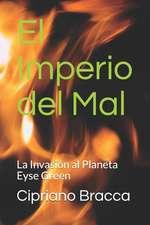 El Imperio del Mal: La Invasión Al Planeta Eyse Green
