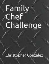 Family Chef Challenge