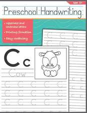 Preschool Handwriting: First Tracing Letters Alphabet Books for Kids