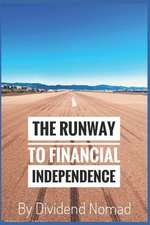 The Runway to Financial Independence