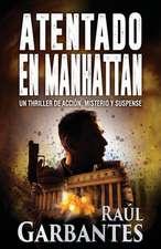Atentado En Manhattan: Un Thriller de Acci