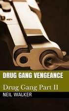 Drug Gang Vengeance: 2018's most nail-biting crime thriller with killer twists and turns