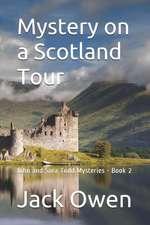 Mystery on a Scotland Tour