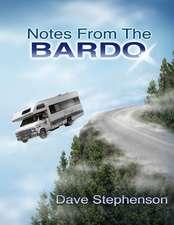 Notes from the Bardo