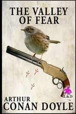 The Valley of Fear: Sherlock Holmes 4