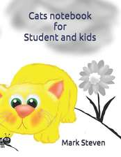 Cats Notebook for Student and Kids: Diary and Notebook for School Student and Kids