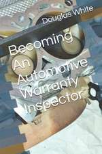 Becoming an Automotive Warranty Inspector
