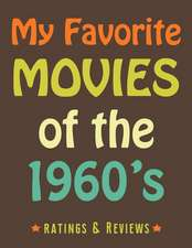 My Favorite Movies of the 1960