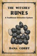 The Witches' Runes: A Traditional Divination System