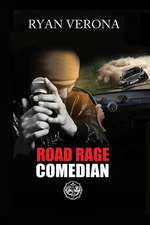 Road Rage Comedian