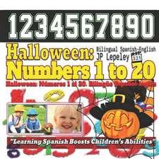 Halloween: Numbers 1 to 20. Bilingual Spanish-English: Halloween: N