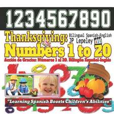 Thanksgiving: Numbers 1 to 20. Bilingual Spanish-English: Acci
