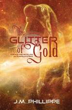 The Glitter of Gold