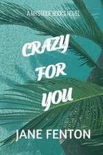 Crazy for You: A Mystique Books Novel