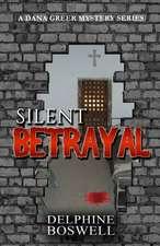 Silent Betrayal