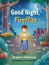 Good Night, Fireflies