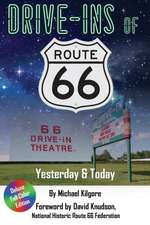 Drive-Ins of Route 66