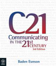 Communicating in the 21st Century 3E iStudy Version 1