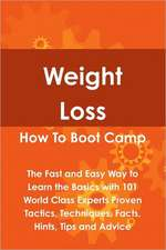 Weight Loss How To Boot Camp