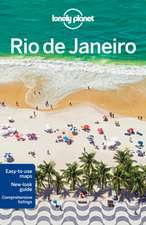 Lonely Planet Rio de Janeiro:  The Real Wonders of the World