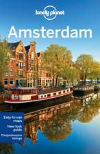 Lonely Planet Amsterdam:  Secrets to Serenity from the Cultures of the World
