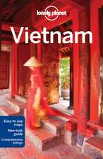 Lonely Planet Vietnam:  Secrets to Serenity from the Cultures of the World